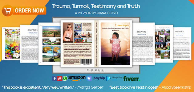Trauma, Turmoil, Testimony and Truth - A Memoir by Diana Floyd